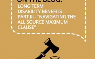 Navigating the Long Term Disability All Source Maximum Clause